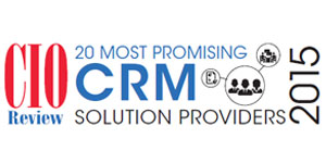 20 Most Promising CRM Solution Providers 2015
