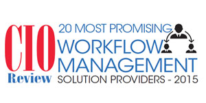 20 Most Promising Workflow Management Solutions Providers