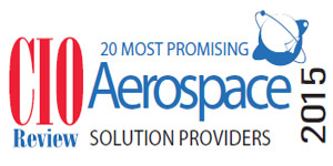 20 Most Promising Aerospace Technology Solution Providers 2015