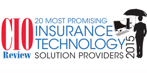 20 Most Promising Insurance Technology Solution Providers 2015