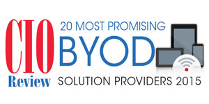 20 Most Promising BYOD Solution Providers 2015