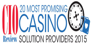 20 Most Promising Casino Solution Providers 2015