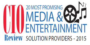 20 Most Promising Media and Entertainment Tech Solution Providers 2015
