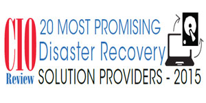 20 Most Promising Disaster Recovery Solution Providers 2015