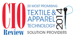 20 Most Promising Textile and Apparel Technology Solution Providers 2014