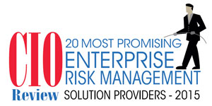 20 Most Promising Enterprise Risk Management Solution Providers 2015