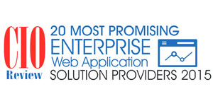 20 Most Promising Enterprise Web Application Solution Providers 2015