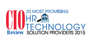 20 Most Promising HR Technology Solution Providers 2015