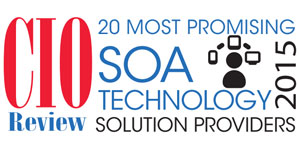 20 Most Promising SOA Solution Providers 2015