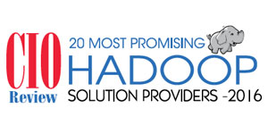 20 Most Promising Hadoop Solution Providers 2016