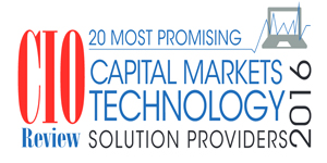 20 Most Promising Capital Markets Technology Solution Providers 2016
