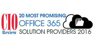 20 Most Promising Office 365 Solution Providers 2016