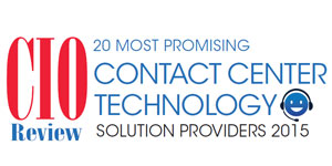 20 Most Promising Contact Center Technology Solution Providers 2015