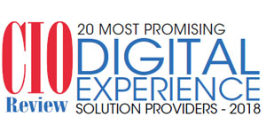 20 Most Promising Digital Experience Solution Providers - 2018