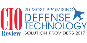 20 Most Promising Defense Technology Solution Providers - 2017