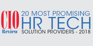 20 Most Promising HR Technology Solution Providers - 2018