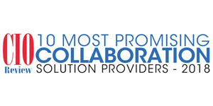 10 Most Promising Collaboration Solution Providers - 2018