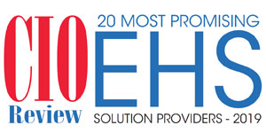 20 Most Promising EHS Solution Providers - 2019