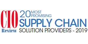 20 Most Promising Supply Chain Solution Providers - 2019