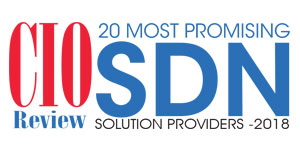 20 Most Promising SDN Solution Providers - 2018