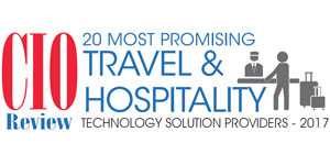 Top 20 Travel & Hospitality Technology Companies - 2017