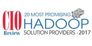 20 Most Promising Hadoop Solution Providers - 2017