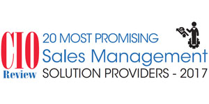 20 Most Promising Sales Management Solution Providers - 2017