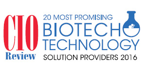 20 Most Promising Biotech Technology Solution Providers - 2016