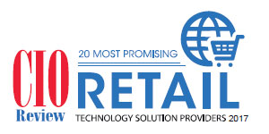 20 Most Promising Retail Technology Solution Providers - 2017