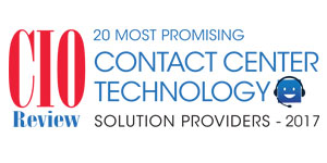 20 Most Promising Contact Center Technology Solution Providers - 2017