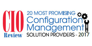 20 Most Promising Configuration Management Solution Providers 2017