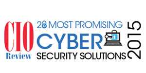 20 Most Promising Cyber Security Solutions 2015