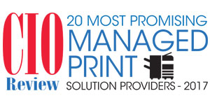 20 Most Promising Managed Print Solution Providers – 2017