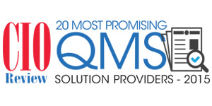 20 Most Promising QMS Solution Providers 2015