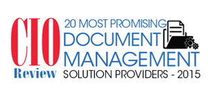 20 Most Promising Document Management Solution Providers 2015