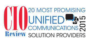 20 Most Promising Unified Communications Solution Providers 2015