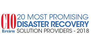 Top 20 Disaster Recovery Tech Companies - 2018