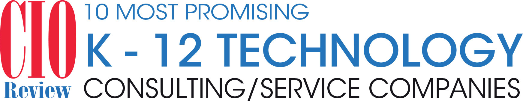 Top 10 K-12 Technology Consulting/Service Companies - 2019