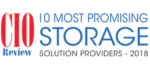 10 Most Promising Storage Solution Providers - 2018