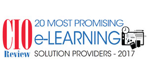 20 Most Promising e-Learning Solution Providers - 2017