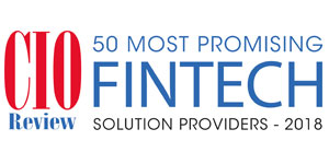 50 Most Promising Fintech Solution Providers - 2018