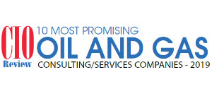 Top 10 Oil and Gas Consulting/Services Companies - 2019