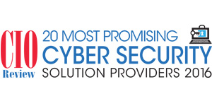 20 Most Promising Cyber Security Solution Providers 2016