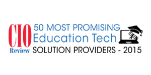 50 Most Promising Education Tech Solution Providers - 2015