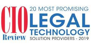 20 Most Promising Legal Technology Solution Providers - 2019