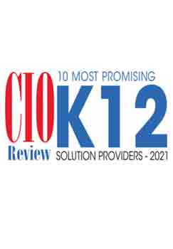10 Most Promising K-12 Solution Providers - 2021