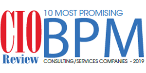 10 Most Promising BPM Consulting/Services Companies - 2019