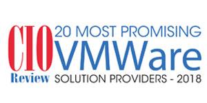 Top 20 VMWare Solution Providers - 2018