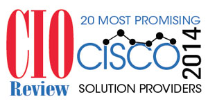 20 Most Promising Cisco Solution Providers - 2014