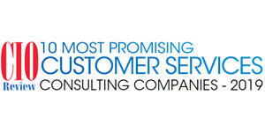 Top 10 Customer Service Consulting Companies - 2019
